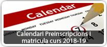 Preinscripcions i matricula curs 2018-19