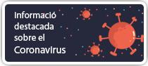 Informació important sobre el coronavirus